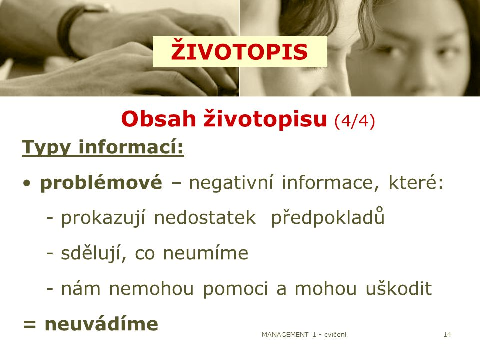 ŽIVOTOPIS Obsah životopisu (4/4) Typy informací: