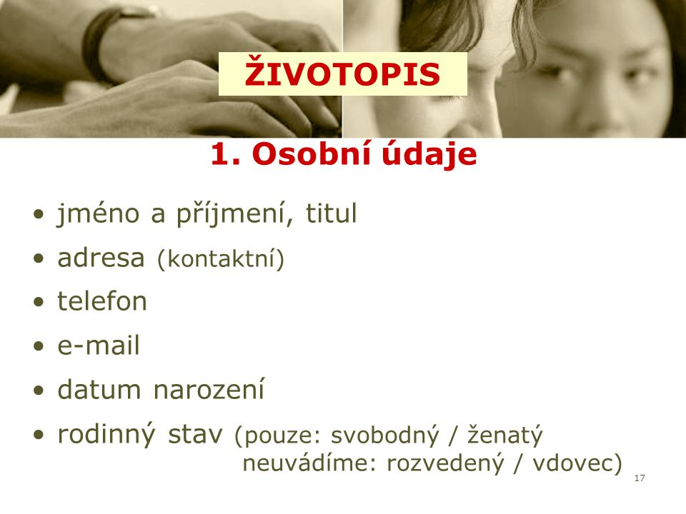 ŽIVOTOPIS 1. Osobní údaje