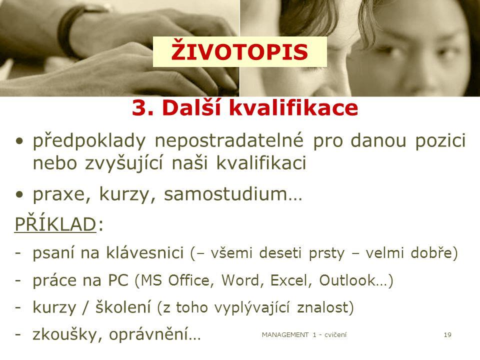 ŽIVOTOPIS 3. Další kvalifikace