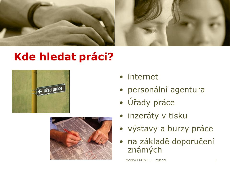 Kde hledat práci internet personální agentura Úřady práce