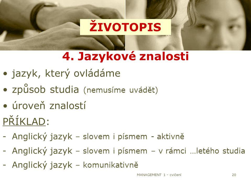 ŽIVOTOPIS 4. Jazykové znalosti