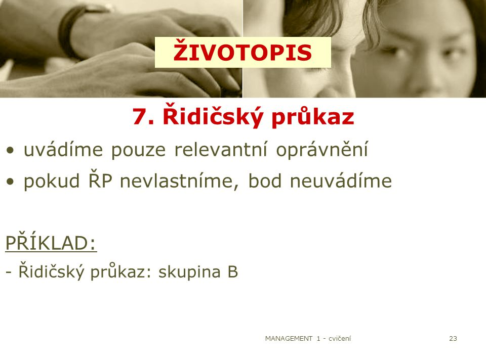 ŽIVOTOPIS 7. Řidičský průkaz