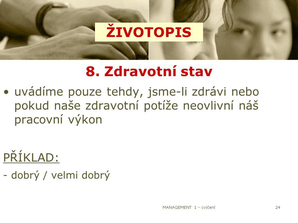 ŽIVOTOPIS 8. Zdravotní stav