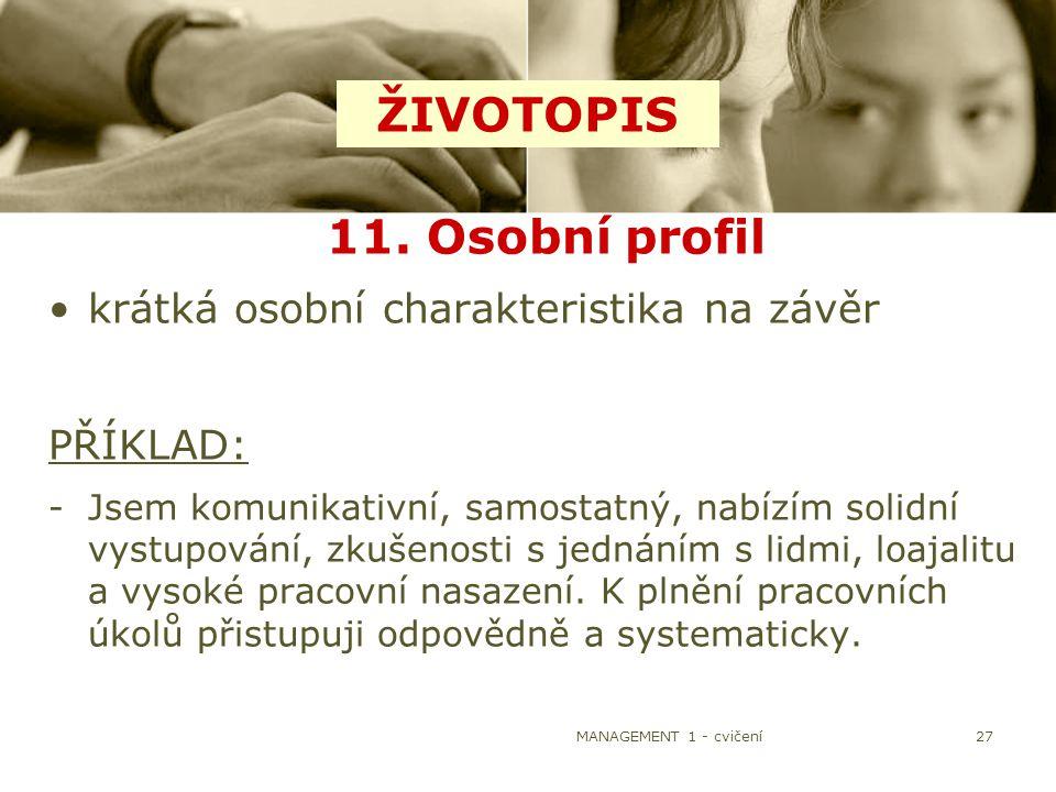 ŽIVOTOPIS 11. Osobní profil