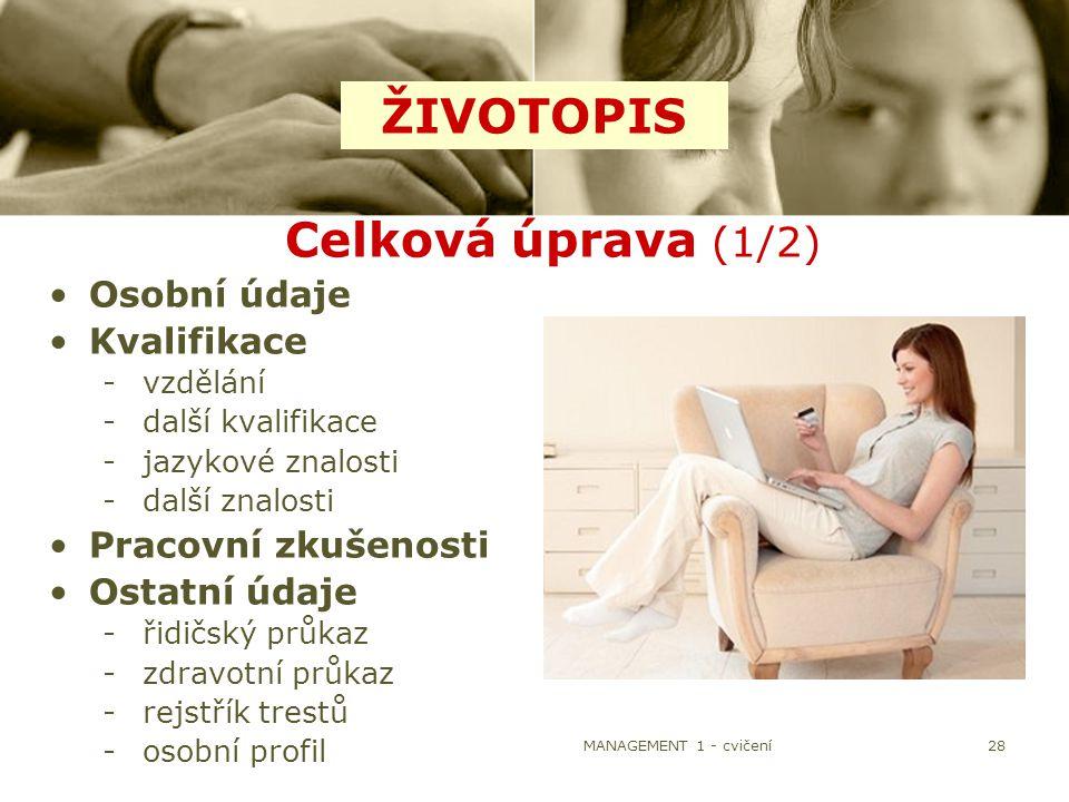 ŽIVOTOPIS Celková úprava (1/2) Osobní údaje Kvalifikace