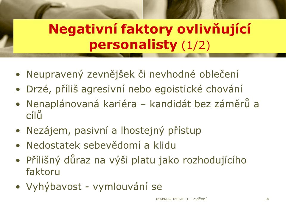 Negativní faktory ovlivňující personalisty (1/2)