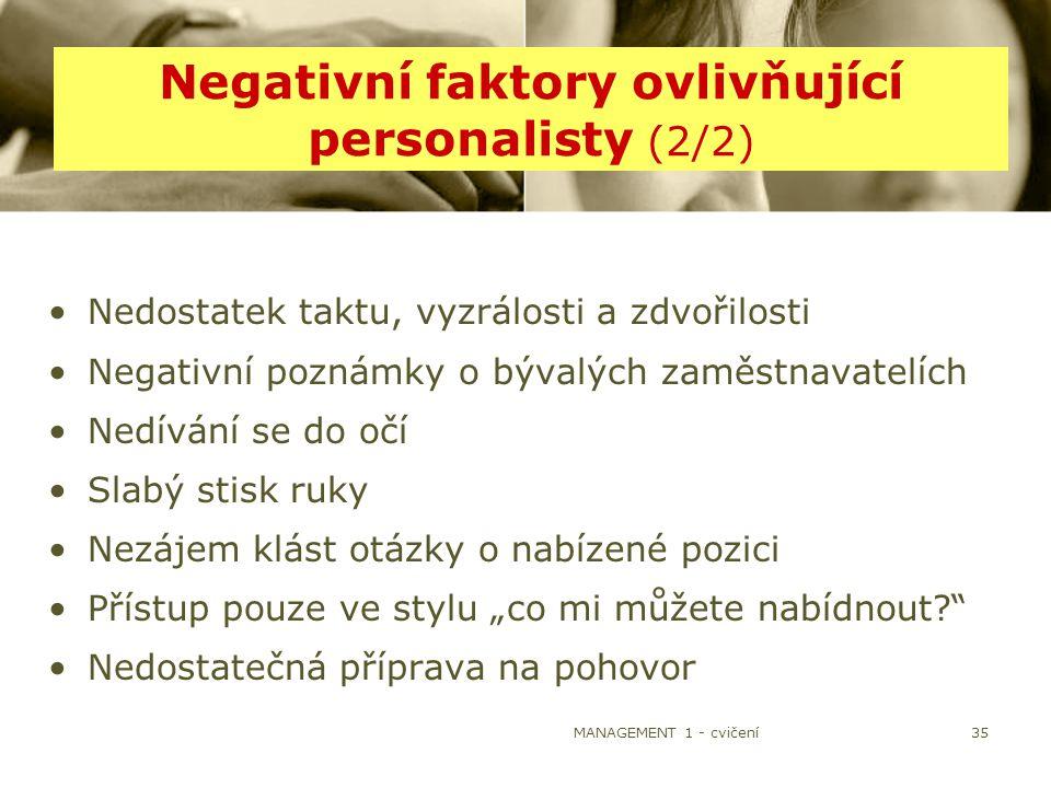 Negativní faktory ovlivňující personalisty (2/2)