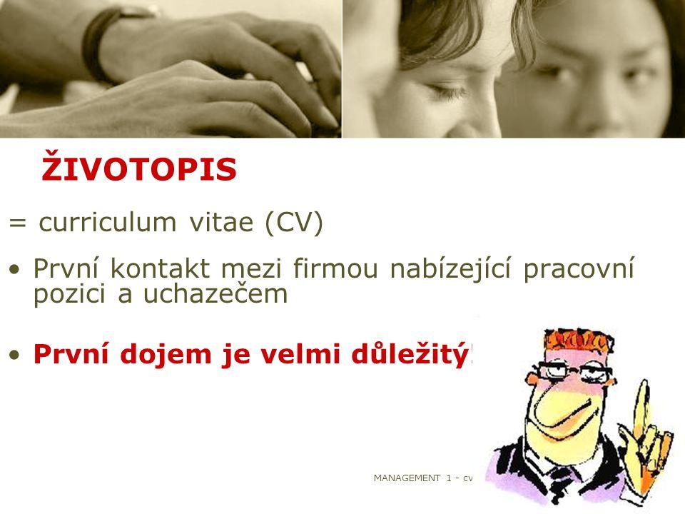 ŽIVOTOPIS = curriculum vitae (CV)