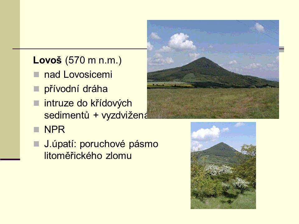Lovoš (570 m n.m.) nad Lovosicemi. přívodní dráha. intruze do křídových sedimentů + vyzdvižená kra.