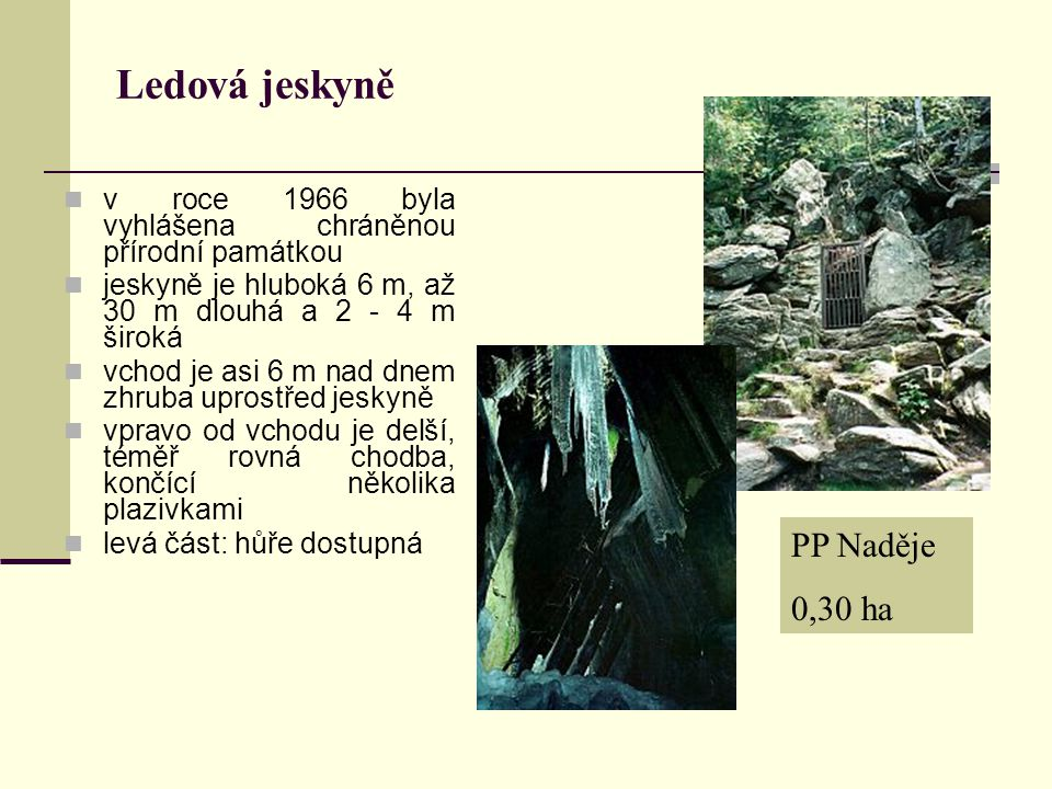 Ledová jeskyně PP Naděje 0,30 ha