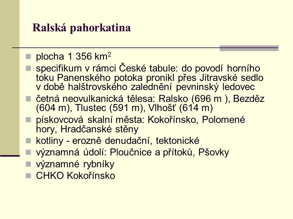 Ralská pahorkatina plocha 1 356 km2