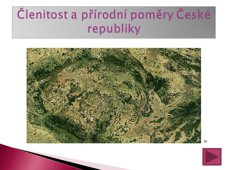 Členitost a přírodní poměry České republiky