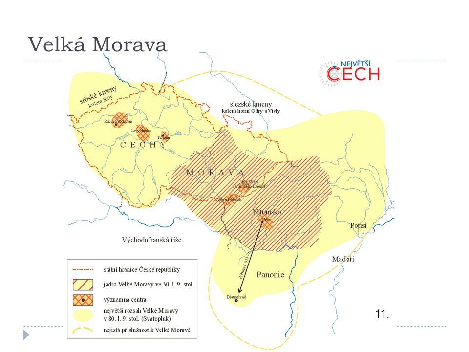 Velká Morava 11.