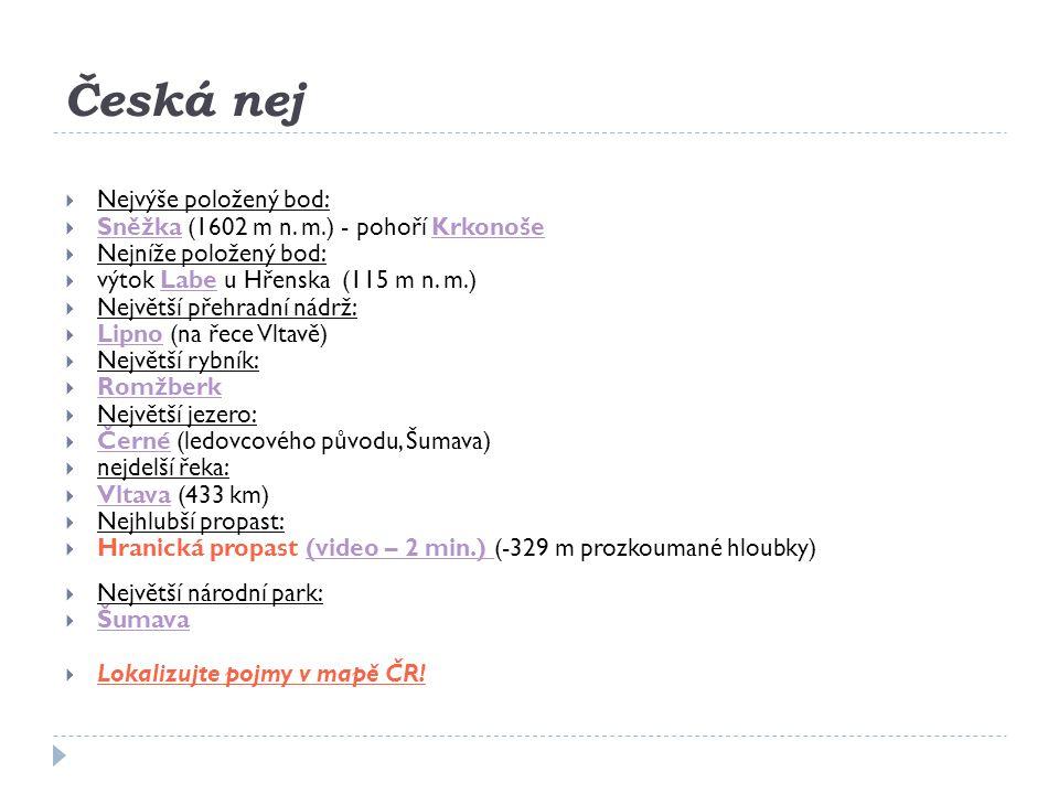 Česká nej Nejvýše položený bod: