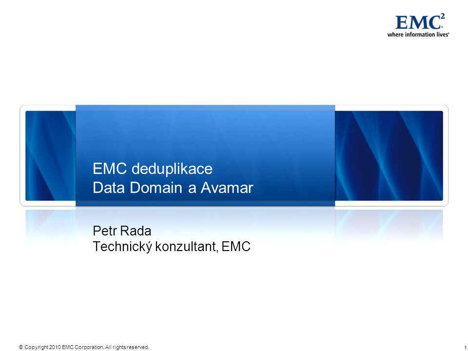EMC deduplikace Data Domain a Avamar
