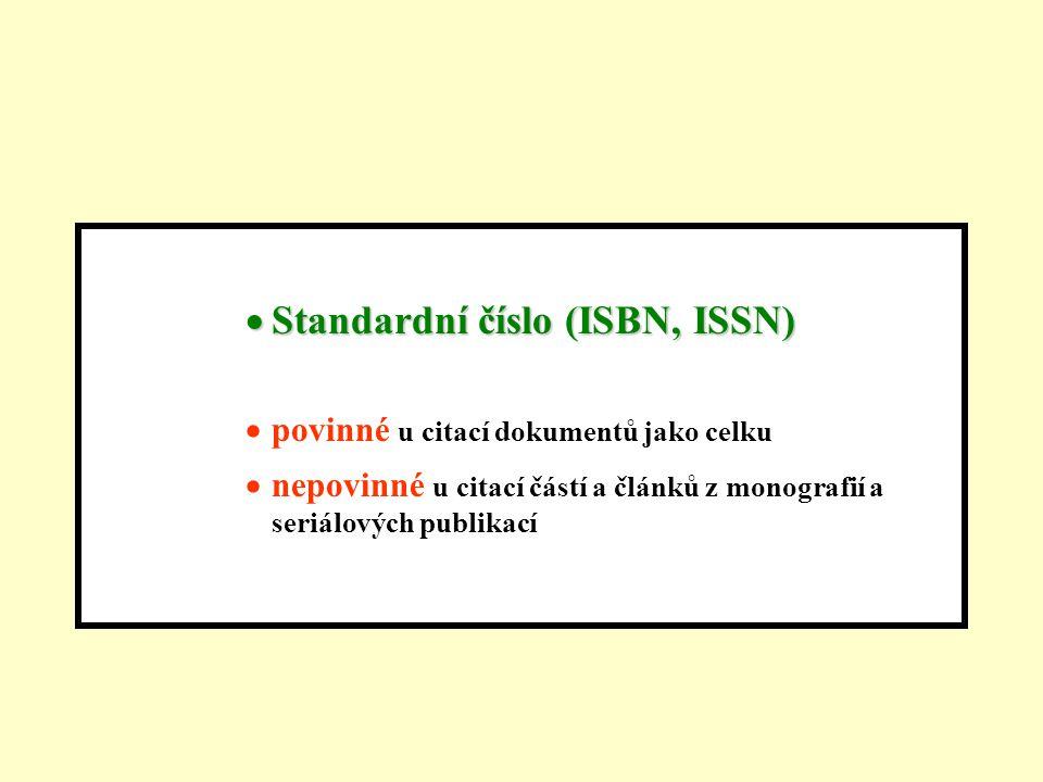 Standardní číslo (ISBN, ISSN)
