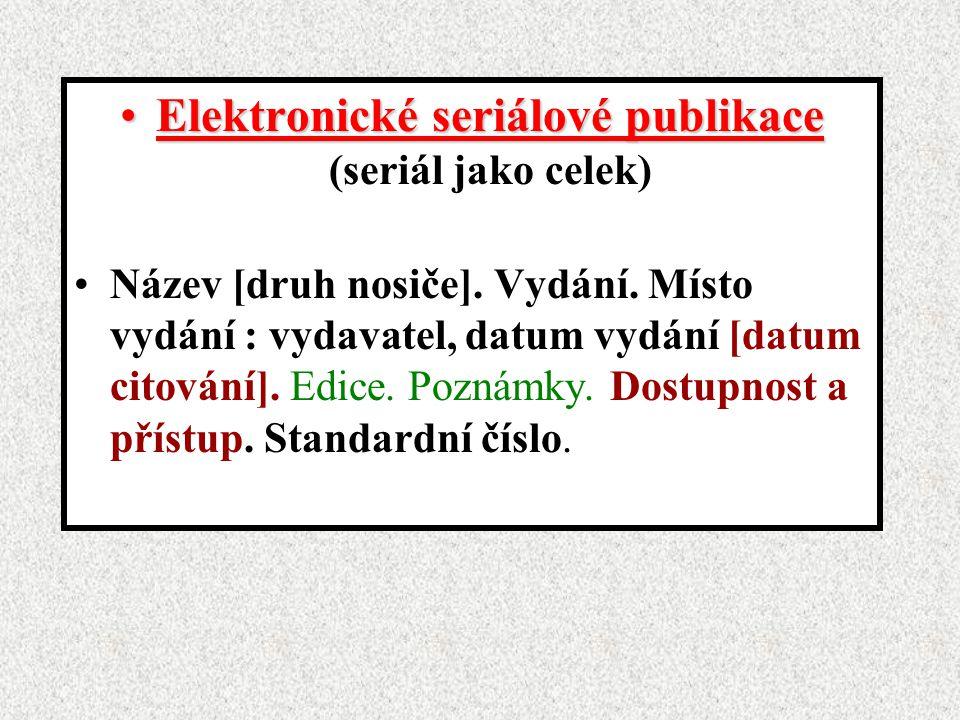 Elektronické seriálové publikace (seriál jako celek)
