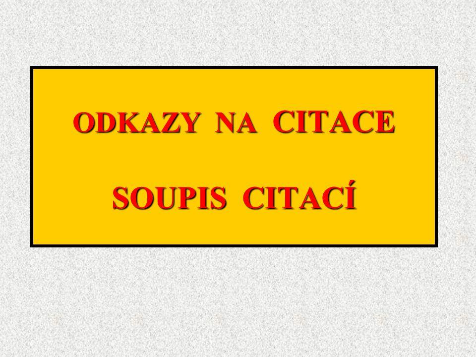 ODKAZY NA CITACE SOUPIS CITACÍ