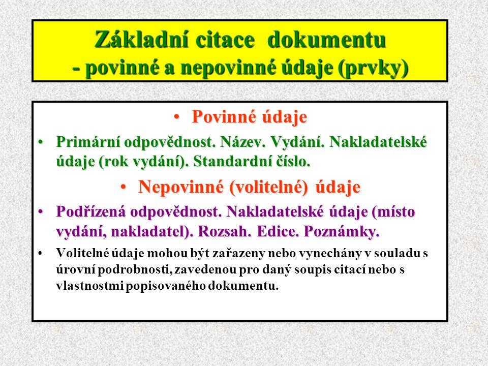 Základní citace dokumentu - povinné a nepovinné údaje (prvky)