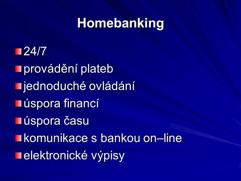 Homebanking 24/7 provádění plateb jednoduché ovládání úspora financí