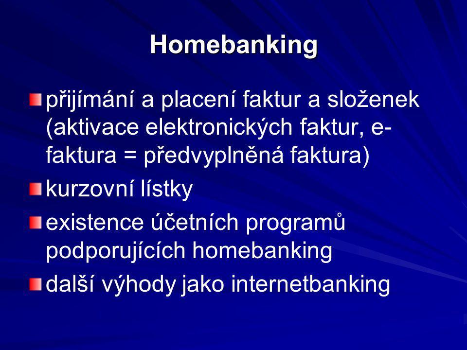 Homebanking přijímání a placení faktur a složenek (aktivace elektronických faktur, e-faktura = předvyplněná faktura)