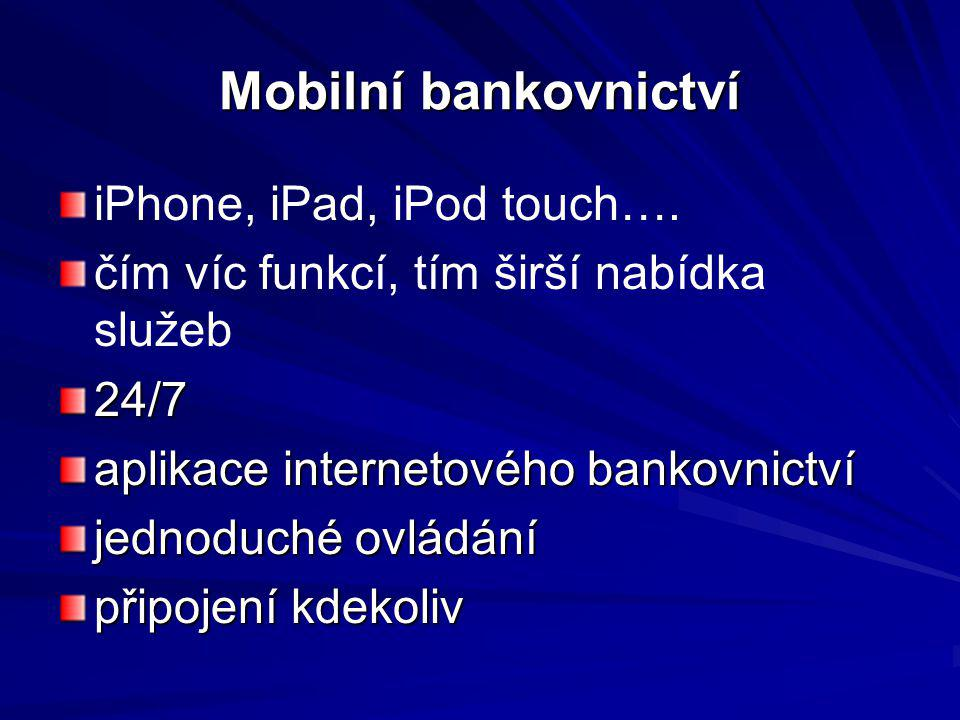 Mobilní bankovnictví iPhone, iPad, iPod touch….