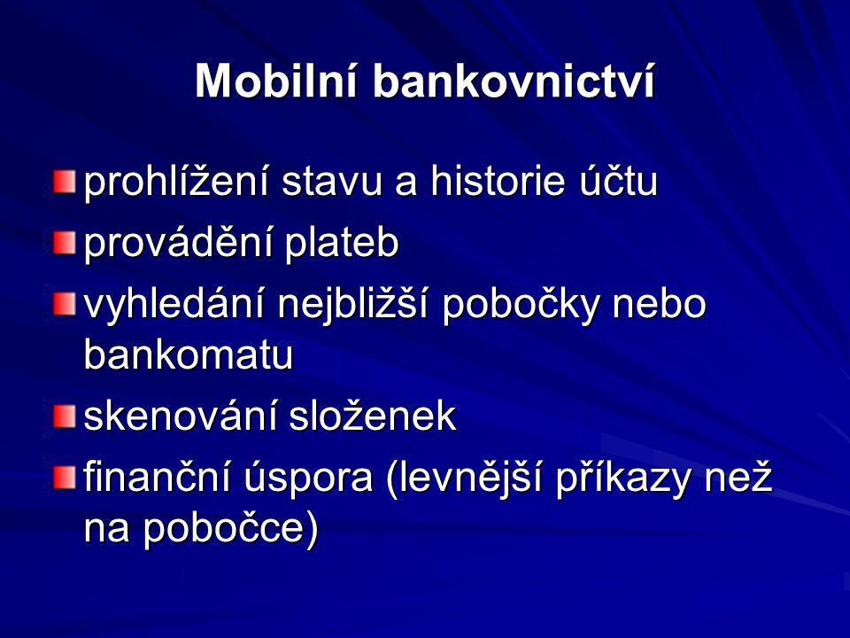 Mobilní bankovnictví prohlížení stavu a historie účtu provádění plateb