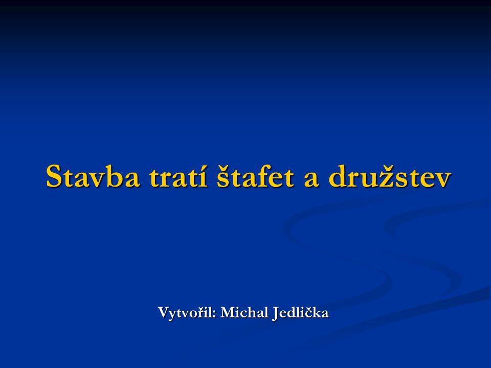 Vytvořil: Michal Jedlička