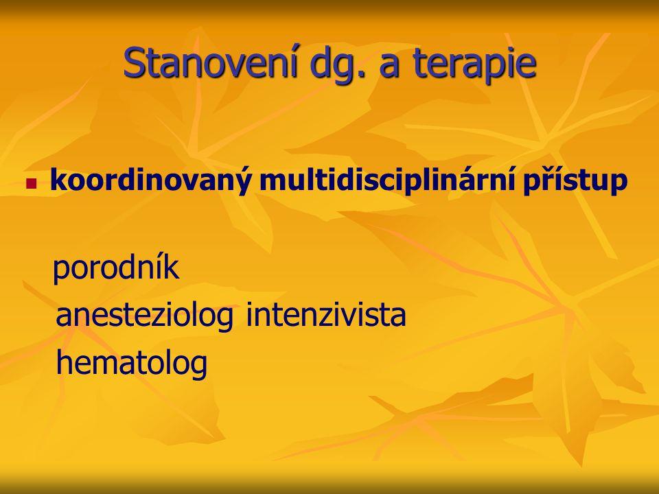 Stanovení dg. a terapie anesteziolog intenzivista hematolog