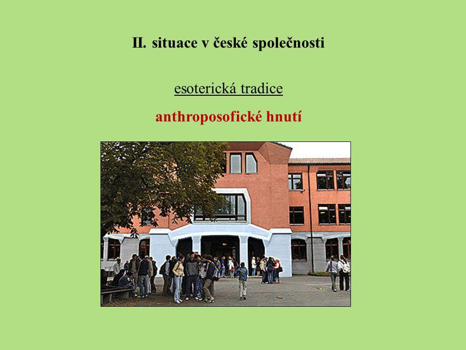 II. situace v české společnosti anthroposofické hnutí