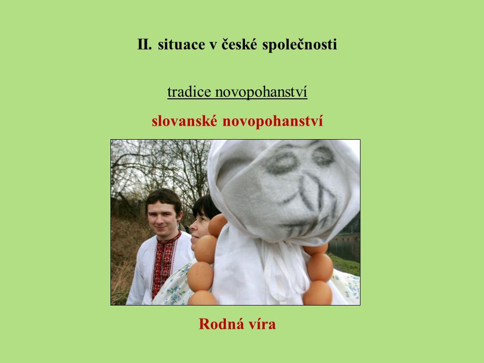 II. situace v české společnosti slovanské novopohanství