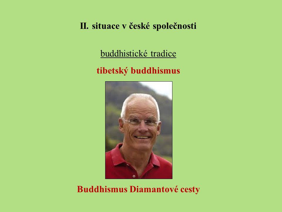 II. situace v české společnosti Buddhismus Diamantové cesty