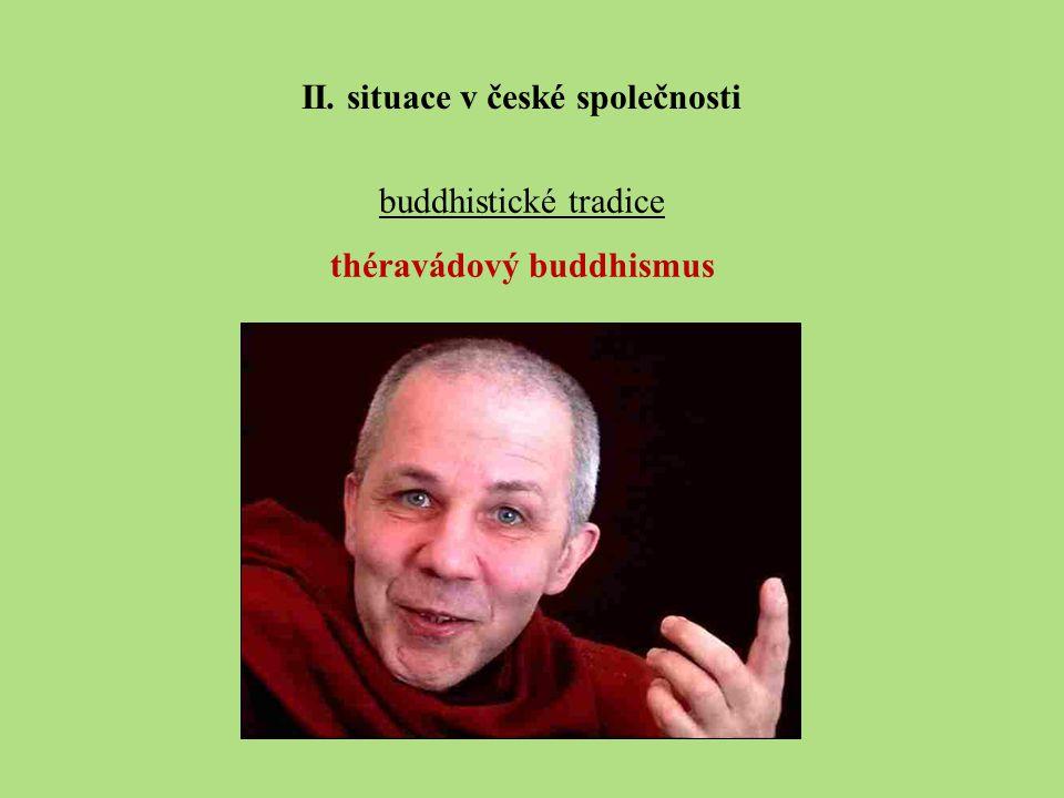 II. situace v české společnosti théravádový buddhismus