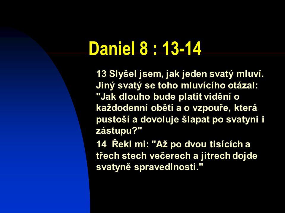 Daniel 8 : 13-14