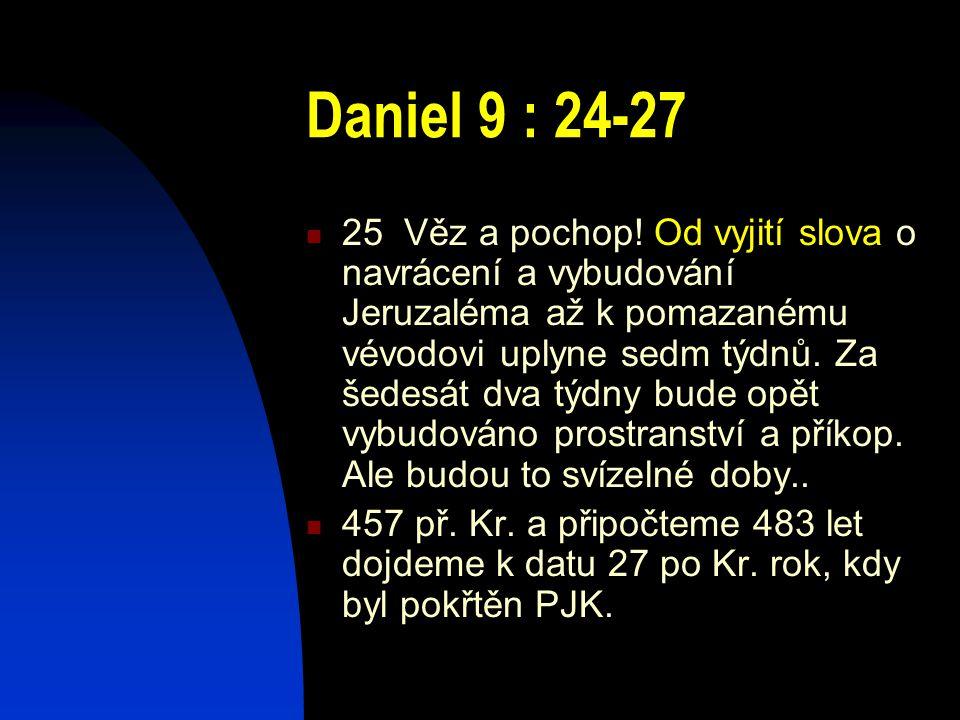 Daniel 9 : 24-27