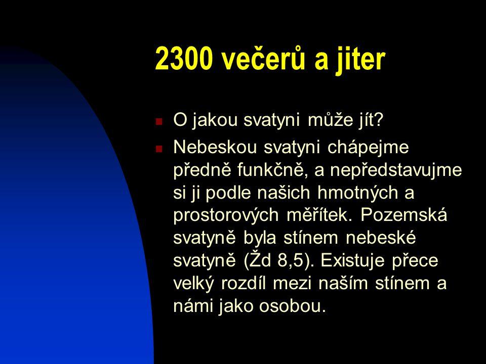 2300 večerů a jiter O jakou svatyni může jít