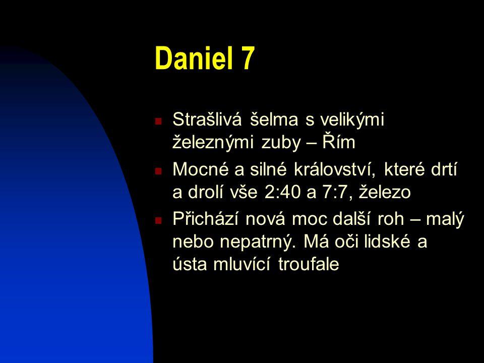 Daniel 7 Strašlivá šelma s velikými železnými zuby – Řím
