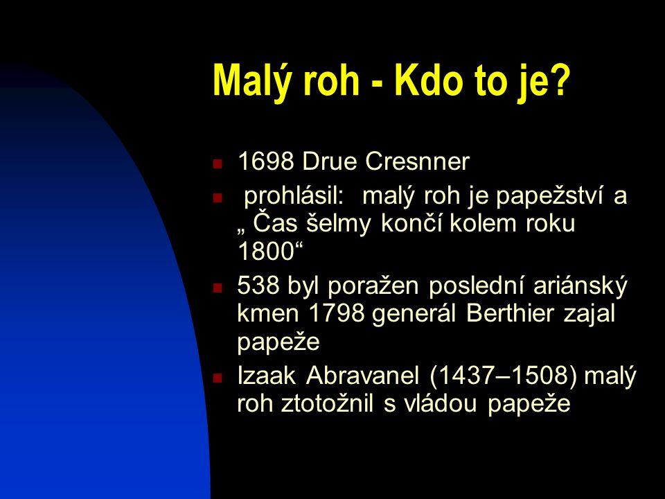 Malý roh - Kdo to je 1698 Drue Cresnner