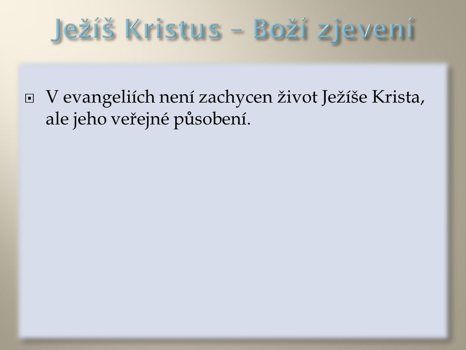Ježíš Kristus – Boží zjevení