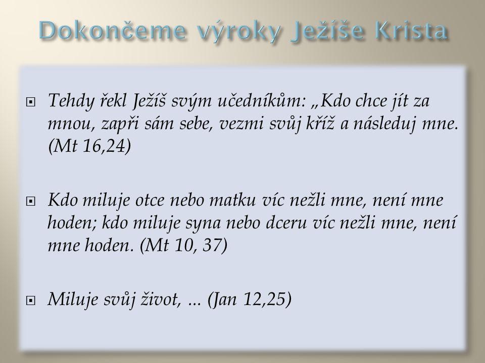 Dokončeme výroky Ježíše Krista