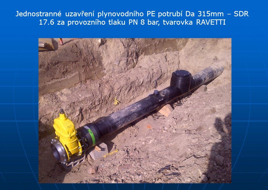 Jednostranné uzavření plynovodního PE potrubí Da 315mm – SDR 17