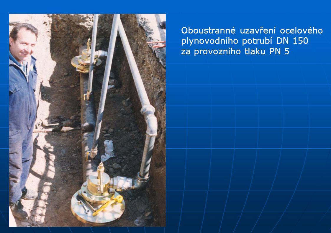 Oboustranné uzavření ocelového plynovodního potrubí DN 150