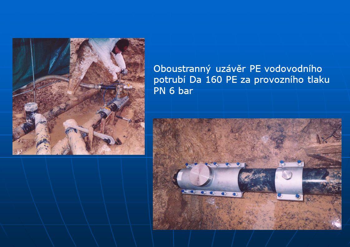 Oboustranný uzávěr PE vodovodního potrubí Da 160 PE za provozního tlaku