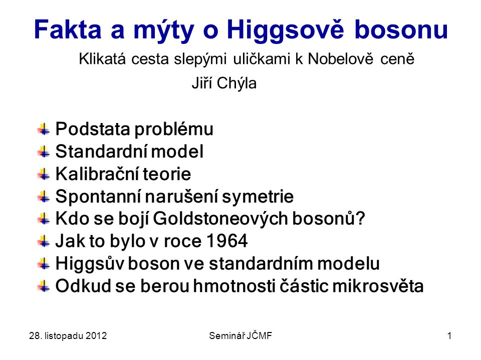 Fakta a mýty o Higgsově bosonu