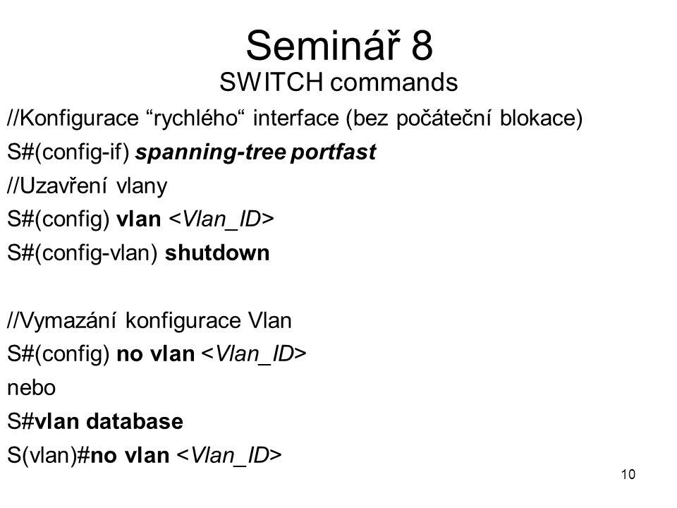 Seminář 8 SWITCH commands