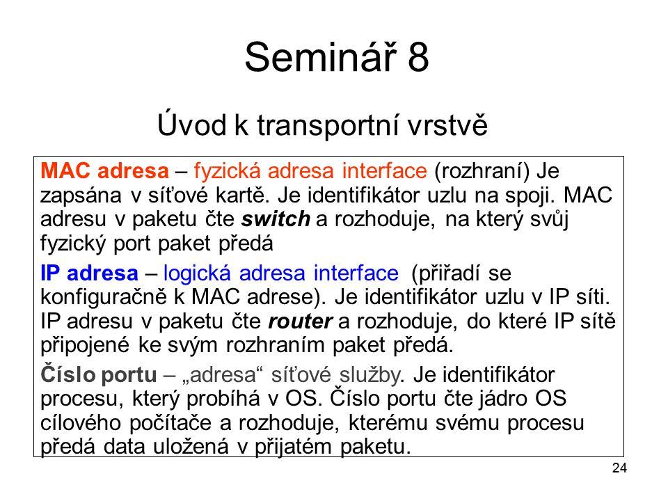 Seminář 8 Úvod k transportní vrstvě