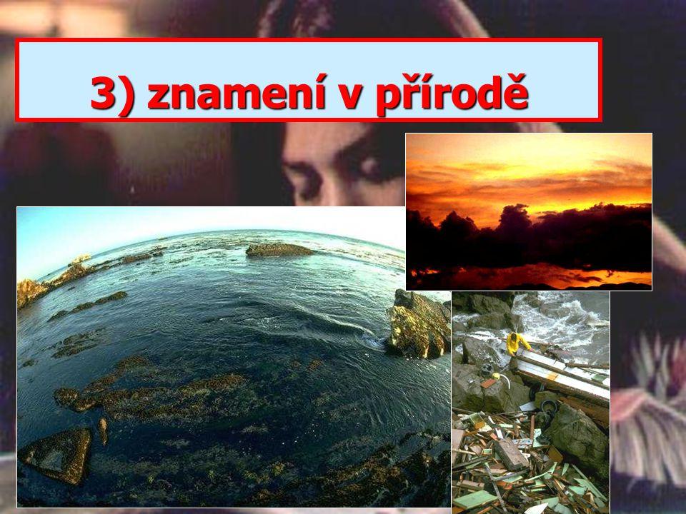 3) znamení v přírodě
