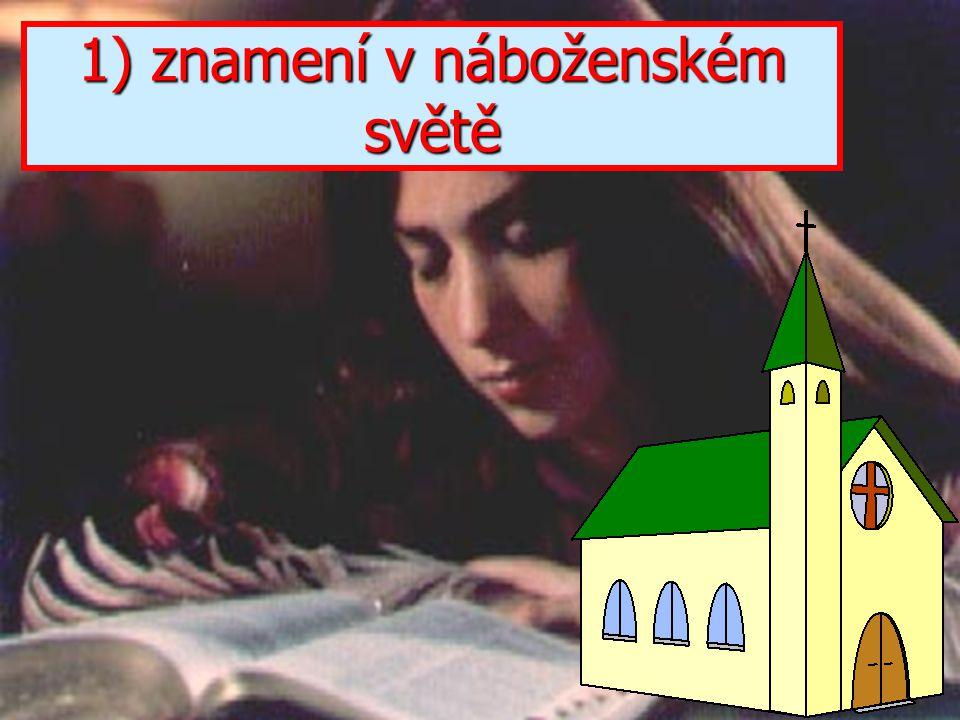 1) znamení v náboženském světě
