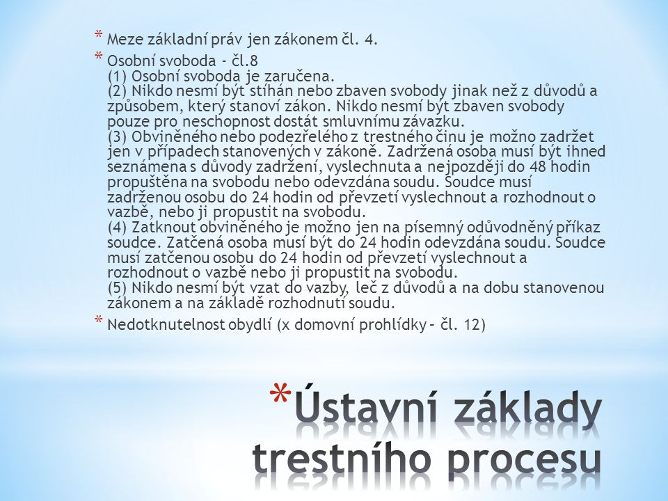 Ústavní základy trestního procesu
