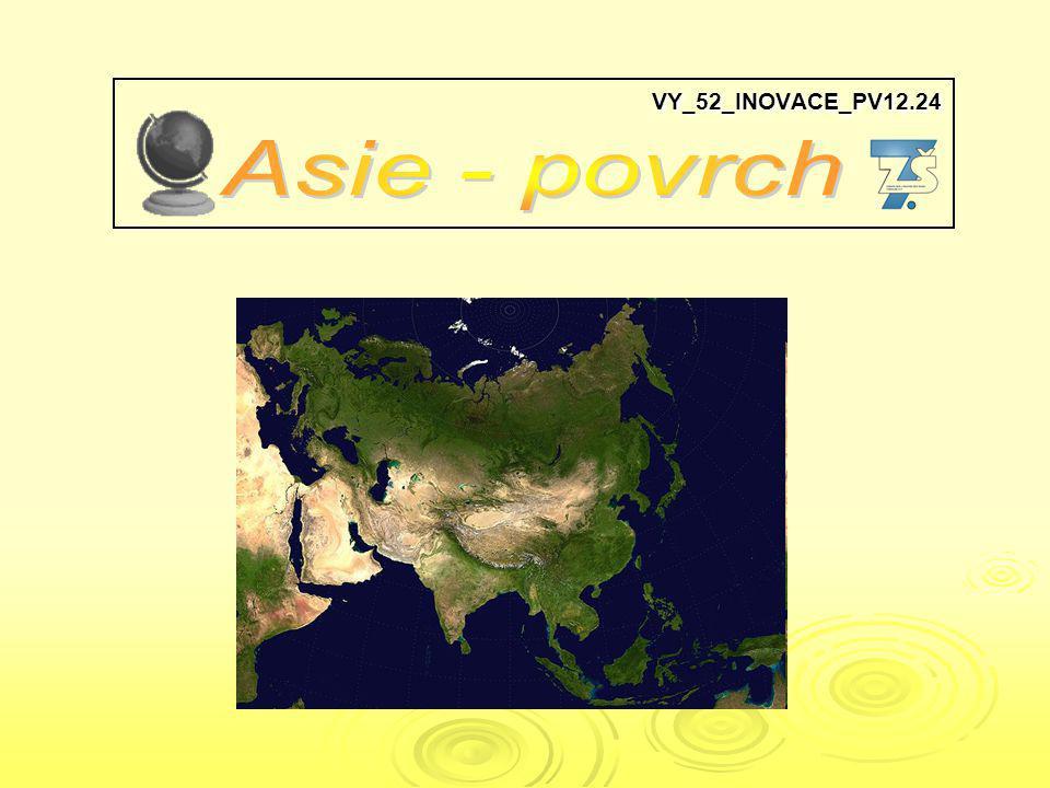 VY_52_INOVACE_PV12.24 Asie - povrch